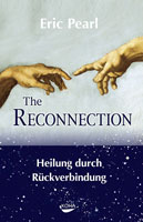 "Eric Pearl: ""The Reconnection: Heilung durch Rückverbindung"""